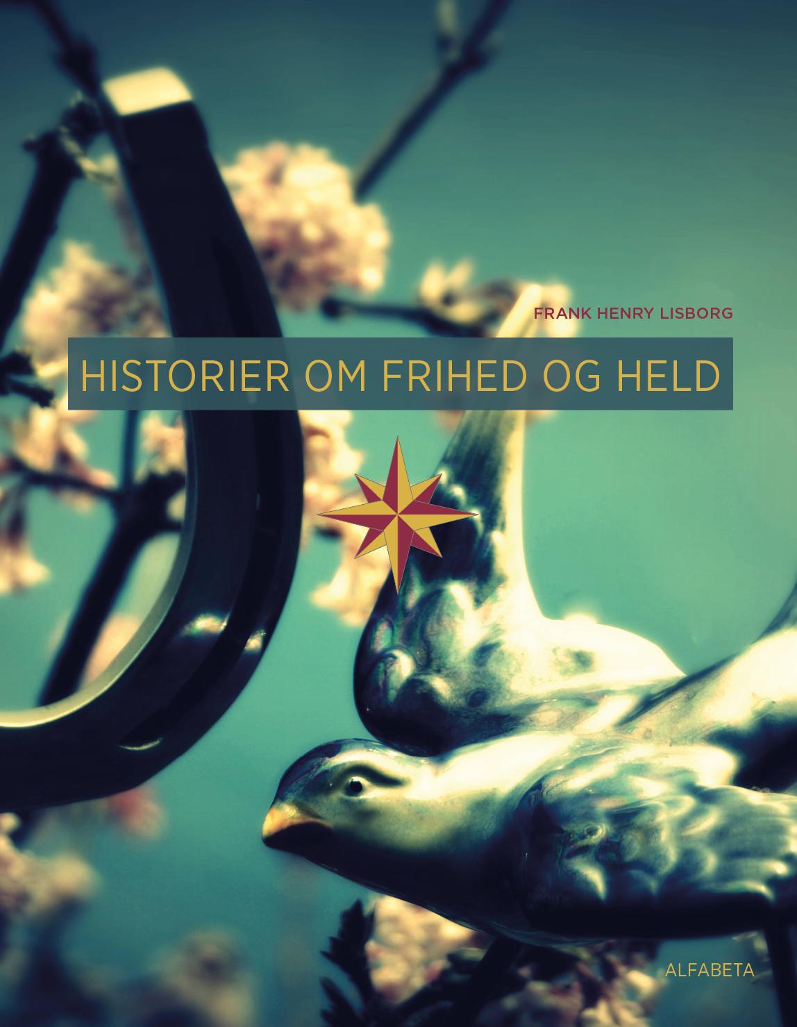 Historier om frihed og held OMSLAG_TRYK_2